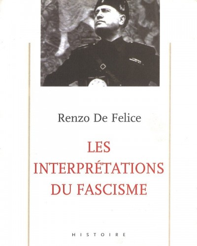 C_DE_FELICE_Interpretation_fascisme