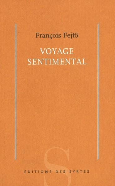 C_FEJTO_Voyage_sentimental
