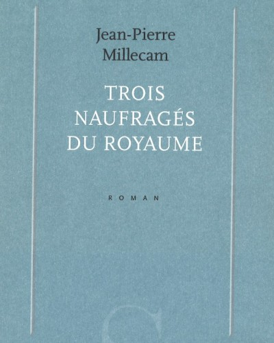 C_MILLECAM_Naufrages_royaume