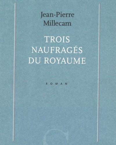 C_MILLECAM_Naufrages_royaume