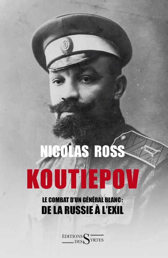 Koutiepov le combat d 39 un g n ral blanc nicolas ross for Autobiographie d un amour alexandre jardin